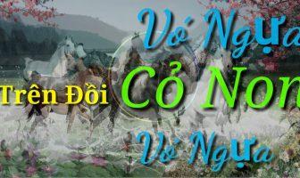 """Tuyển tập """"Vó Ngựa trên Đồi Cỏ Non"""" của nhạc sĩ Giao Tiên"""