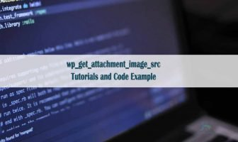 wp_get_attachment_image_src() - a WordPress Function